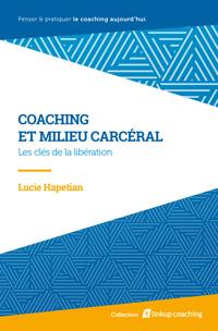 Lucie Hapetian - Coaching et milieu carcéral