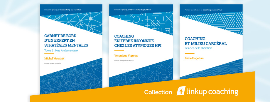 Collection Linkup Coaching - 3 premiers livres